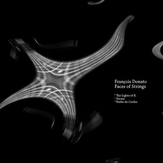 Faces of Strings by François Donato distributed by DistroKid and live on Spotify