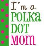 Polka Dot Mom