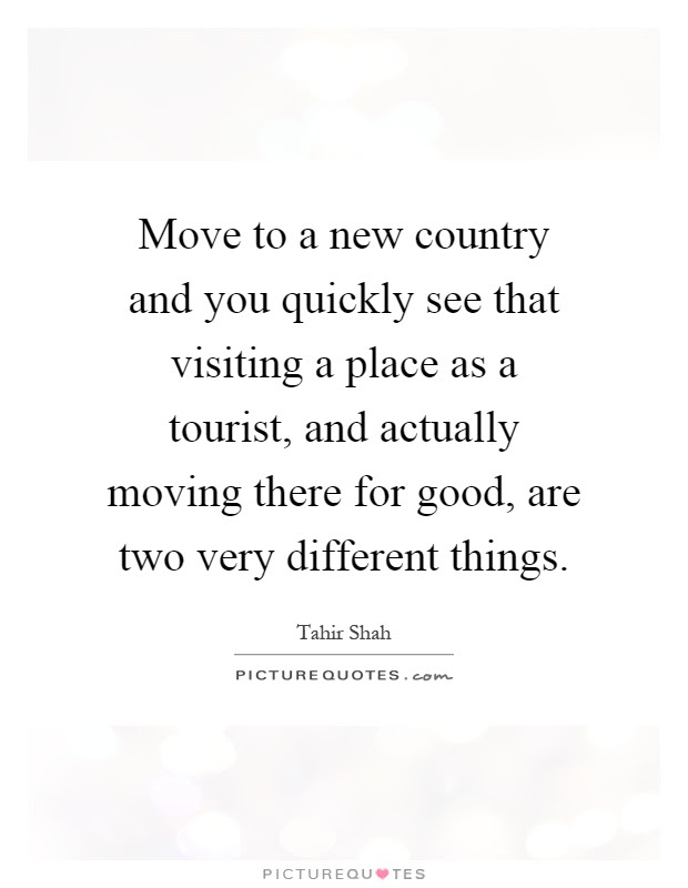 Quotes About Visiting A New Country 13 Quotes
