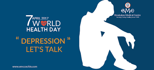 World Health Day 2017: Depression, Let's Talk Health Awareness Day April 7