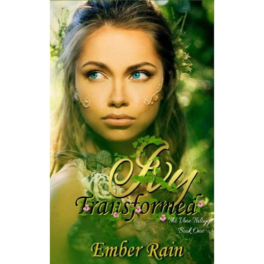 Ivy Transformed by Ember Rain — Reviews, Discussion, Bookclubs, Lists