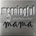 Meaningful Mama's blog