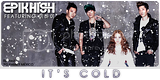 [Letra][Trad] EPIK HIGH - It's Cold featuring LEE HI