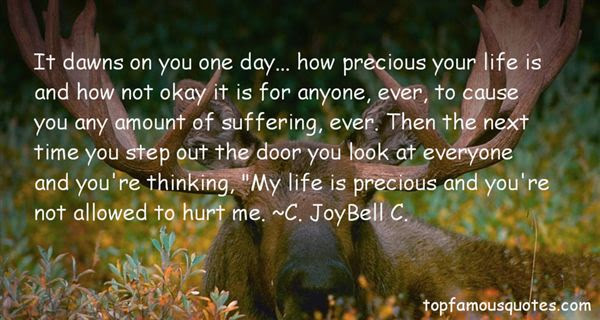 Quotes About How Precious Life Is 30 Quotes
