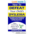 Amazon.com: How To DEFEAT Your Child's DYSLEXIA: Your Guide to Overcoming Dyslexia Including Tools You Can Use for Learning Empowerment (Learning Abled Kids' How-To ... for Enhanced Educational Outcomes Book 2) eBook: Sandra Cook: Kindle Store