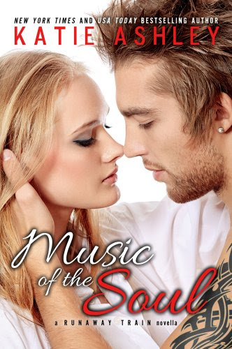 Music of the Soul (Runaway Train 2.5) by Katie Ashley