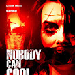 NOBODY CAN COOL (2013): An Interview with DPYX writer/director duo Marcy Boyle and Rachel Holzman   |  Women in Horror Month