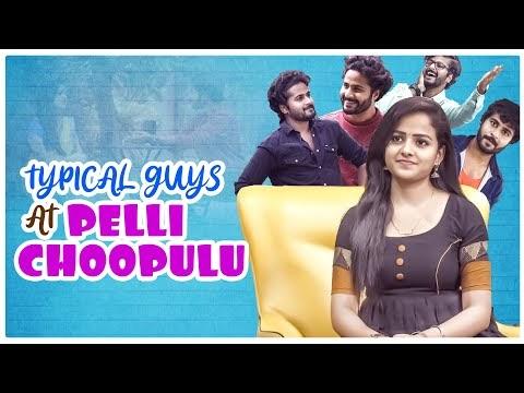 Typical Guys At Pelli Choopulu