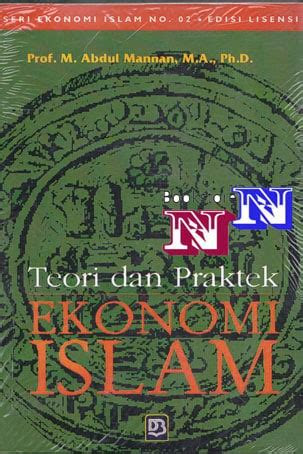 selling the theory of Islamic economic practice abdul mannan