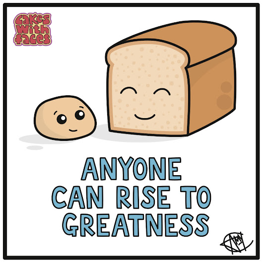 Anyone Can Rise to Greatness | Cakes with Faces