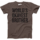 Crazy Dog TShirts Men's Worlds Okayest Brother Shirt Funny T-Shirt, Brown