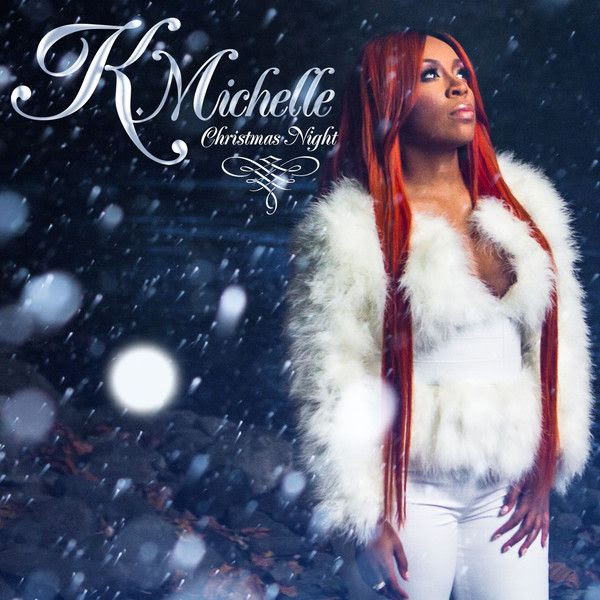 K. Michelle : Christmas Night (Single Cover) photo K-Michelle-Christmas-Night-iTunes.jpg