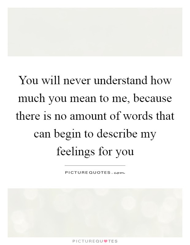 Quotes About How Much You Mean To Me Soaknowledge