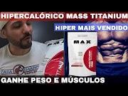 HIPERCALÓRICO MASS TITANIUM 17500 da MAX TITANIUM um dos Hipercalóricos mais Vendidos do Brasil