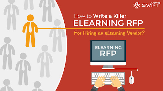 Tips to write an elearning RFP for Hiring a elearning Vendor