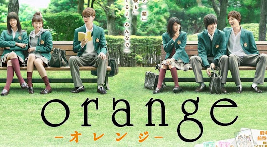 [J-Movie] Orange