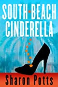 South Beach Cinderella by Sharon Potts