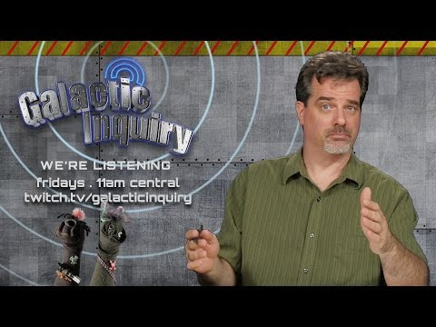 Galactic Inquiry ep016 . We're Back!