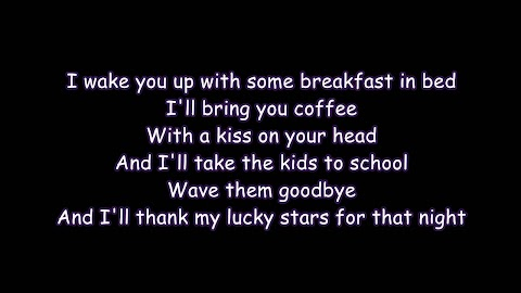 I Wake You Up With Some Breakfast In Bed Lyrics