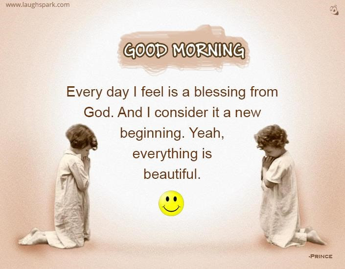 Every Day I Feel Is A Blessing From God Good Morning Wishes Images