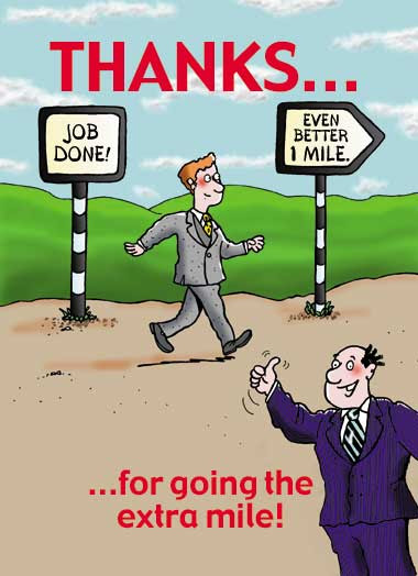 Going the EXTRA Mile – cartoon! – Cartoon Motivators Blog