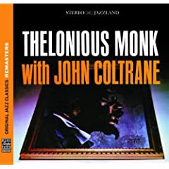 Thelonious Monk / John Coltrane Thelonious Monk with John Coltrane [Remastered] cover