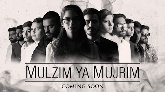 "Watch Video: ""Mulzim Ya Mujrim"" hits the nail right on the head 