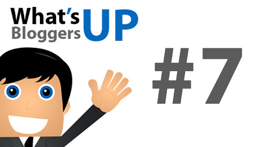 What's Up Bloggers! Roundup #7 with Christopher Jan Benitez