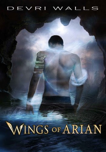 Wings of Arian (The Solus Series) (Young Adult Fantasy) by Devri Walls