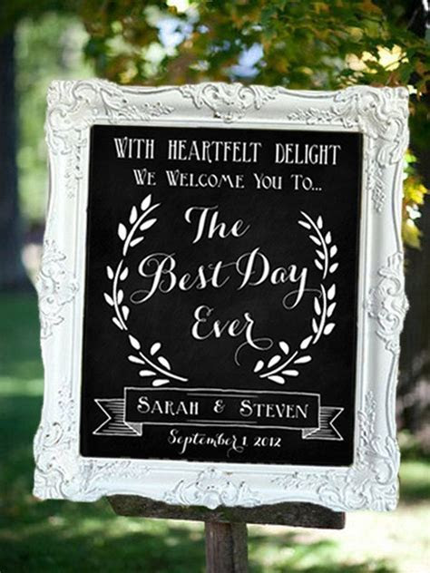 Wedding Chalkboard Sign ? The Best Day Ever ? Welcome To