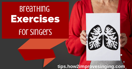 Breathing Exercises for Singers