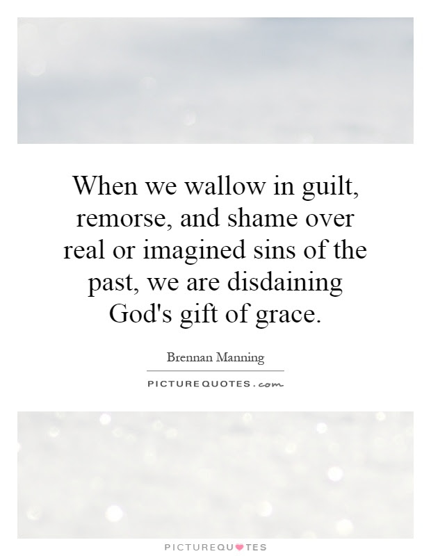 Quotes About Remorse And Guilt 43 Quotes