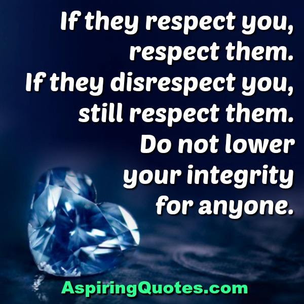 If Someone Disrespect You Aspiring Quotes