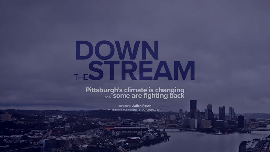 Down the stream | Pittsburgh Post-Gazette