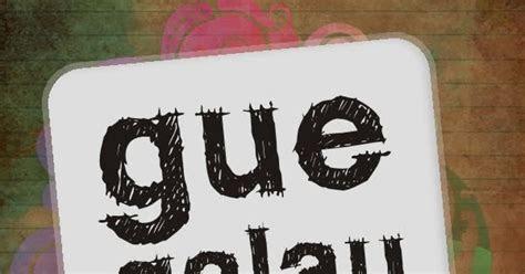 hiburan tentang woles indonesia  kotak band  kata