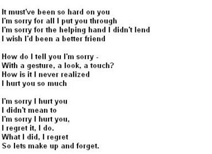 It Mustve Been So Hard On You Im Sorry For All I Put You