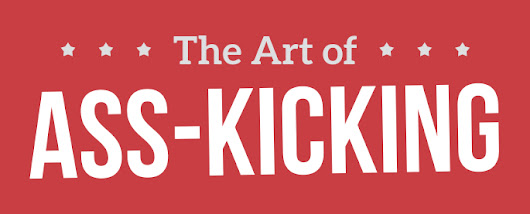 The Art of Ass Kicking (Blog Review)