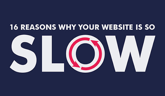 16 Reasons Why Your Website is Slow & Doesn't Rank Well on Google | Da Manager Web Design & Hosting Blog
