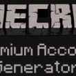 Minecraft Premium Account Generator 2015!
