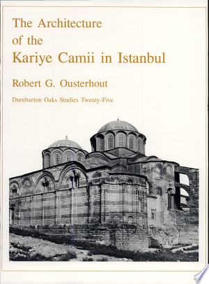 Download The Architecture of the Kariye Camii in Istanbul