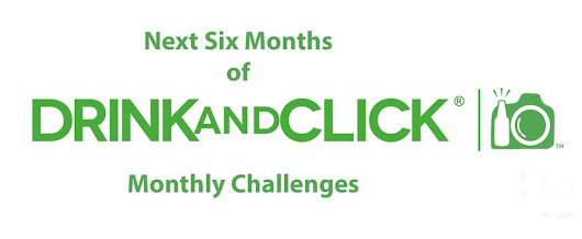 Drink and Click ® Next Six Months of Monthly Challenges