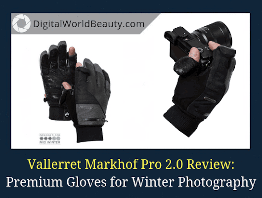 Markhof Pro 2.0 Review: Premium Gloves for Winter Photography (2019)