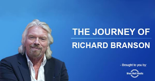 Richard Branson Biography: The Journey of a Business Magnet and Investor
