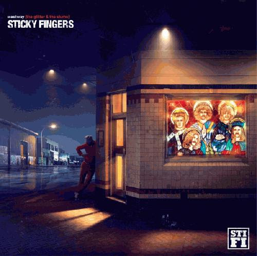 Sticky Fingers - Westway (The Glitter & The Slums) (album review ) | Sputnikmusic