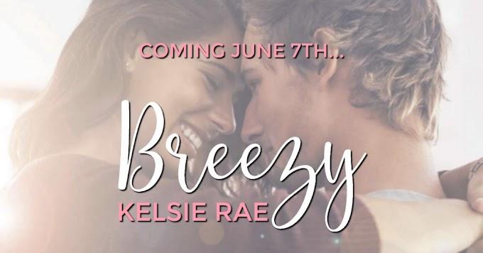 EXCERPT REVEAL PACKET: Breezy by Kelsie Rae
