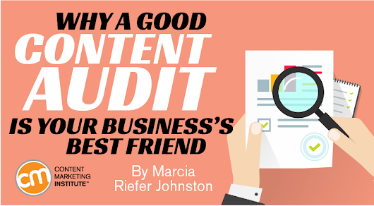 Content Audit: Good One Is Your Business's Best Friend