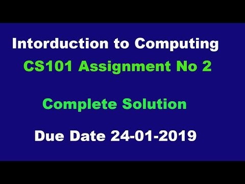 Introduction to Computing  CS 101Assignment No 2 Solution Due Date 24-01-2019