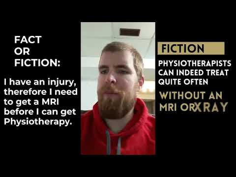 Physiotherapy Reality or Fiction