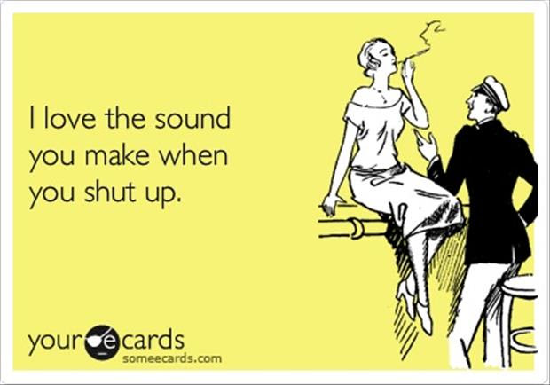 Funny Quotes Shut Up Dump A Day
