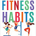 FITNESS HABITS: Breaking the Barriers to Fitness PDF Download